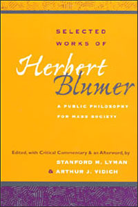 Cover for LYMAN: Selected Works of Herbert Blumer: A Public Philosophy for Mass Society