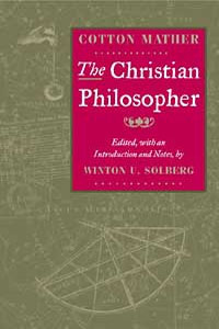 Cover for MATHER: The Christian Philosopher