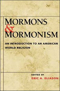 Cover for ELIASON: Mormons and Mormonism: An Introduction to an American World Religion