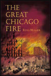 link to catalog page MILLER, The Great Chicago Fire