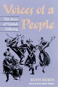 Cover for RUBIN: Voices of a People: The Story of Yiddish Folksong