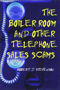 Cover for STEVENSON: The Boiler Room and Other Telephone Sales Scams