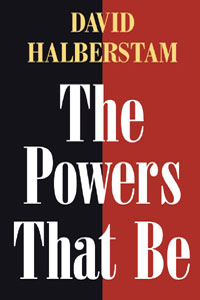 Cover for HALBERSTAM: The Powers That Be