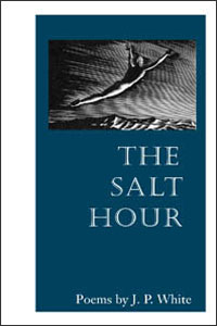 Cover for WHITE: The Salt Hour: Poems