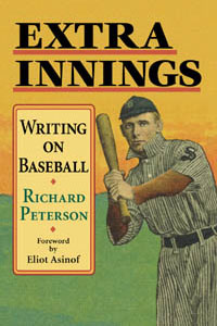 Cover for PETERSON: Extra Innings: Writing on Baseball