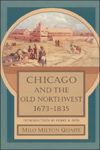 Chicago and the Old Northwest, 1673-1835 - Cover
