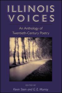 Cover for STEIN: Illinois Voices: An Anthology of Twentieth-Century Poetry. Click for larger image