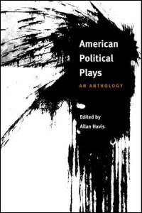 Cover for HAVIS: American Political Plays: An Anthology. Click for larger image