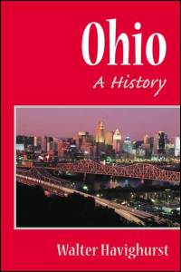 Cover for HAVIGHURST: Ohio: A History. Click for larger image