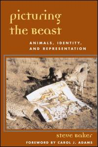 Cover for BAKER: Picturing the Beast: Animals, Identity, and Representation. Click for larger image