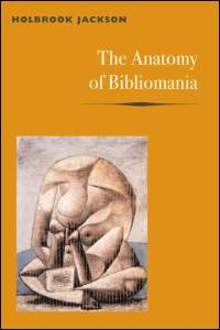 Cover for JACKSON: The Anatomy of Bibliomania. Click for larger image
