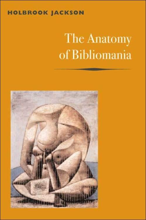 UI Press | Holbrook Jackson | The Anatomy of Bibliomania