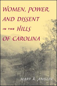 Cover for ANGLIN: Women, Power, and Dissent in the Hills of Carolina. Click for larger image