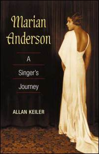 Cover for KEILER: Marian Anderson: A Singer's Journey. Click for larger image