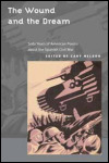 link to catalog page NELSON, The Wound and the Dream