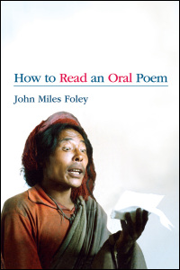 Cover for FOLEY: How to Read an Oral Poem. Click for larger image