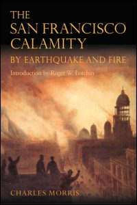 The San Francisco Calamity by Earthquake and Fire - Cover