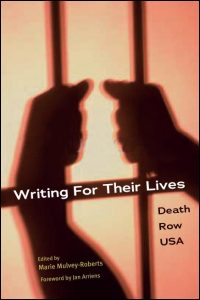 Cover for Mulvey-Roberts: Writing for Their Lives: Death Row USA. Click for larger image