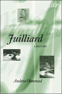 Cover for OLMSTEAD: Juilliard: A History