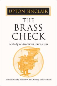 Cover for SINCLAIR: The Brass Check: A Study of American Journalism. Click for larger image