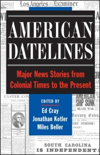 Cover for CRAY: American Datelines: Major News Stories from Colonial Times to the Present. Click for larger image