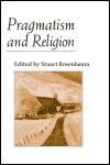link to catalog page ROSENBAUM, Pragmatism and Religion