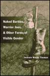 link to catalog page, Naked Barbies, Warrior Joes, and Other Forms of Visible Gender