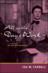 Cover for TARBELL: All in the Day's Work: An Autobiography. Click for larger image