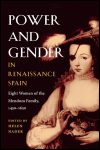 link to catalog page, Power and Gender in Renaissance Spain