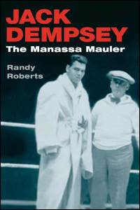 Cover for ROBERTS: Jack Dempsey: The Manassa Mauler. Click for larger image