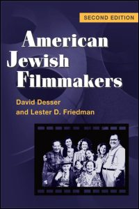 Cover for DESSER: American Jewish Filmmakers (2d ed.). Click for larger image
