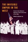 link to catalog page, The Invisible Empire in the West