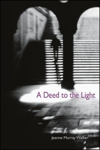 Cover for WALKER: A Deed to the Light. Click for larger image