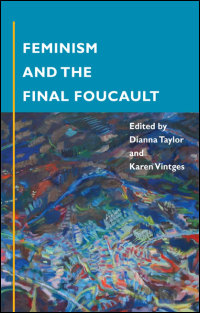 Cover for TAYLOR: Feminism and the Final Foucault. Click for larger image