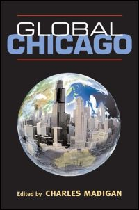 Cover for MADIGAN: Global Chicago. Click for larger image