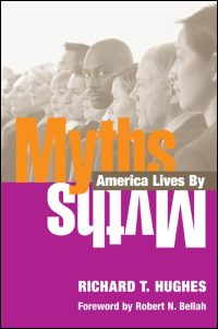 Cover for HUGHES: Myths America Lives By. Click for larger image