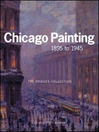 Cover for SMITH: Chicago Painting 1895 to 1945: The Bridges Collection. Click for larger image