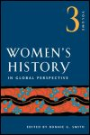 link to catalog page SMITH, Women's History in Global Perspective, Volume 3