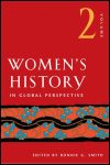 link to catalog page SMITH, Women's History in Global Perspective, Volume 2