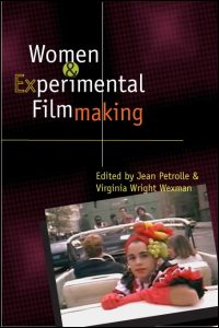 Cover for PETROLLE: Women and Experimental Filmmaking. Click for larger image