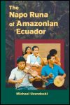 link to catalog page, The Napo Runa of Amazonian Ecuador