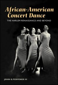 Cover for PERPENER: African-American Concert Dance: The Harlem Renaissance and Beyond. Click for larger image