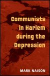 link to catalog page, Communists in Harlem during the Depression