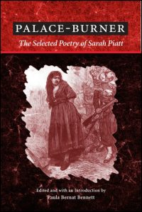 Cover for PIATT: Palace-Burner: The Selected Poetry of Sarah Piatt. Click for larger image