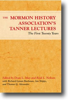 Cover for MAY: The Mormon History Association's Tanner Lectures: The First Twenty Years