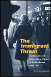 link to catalog page, The Immigrant Threat