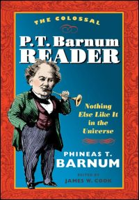 The Colossal P. T. Barnum Reader - Cover