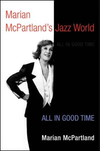 Cover for MCPARTLAND: Marian McPartland's Jazz World: All in Good Time. Click for larger image
