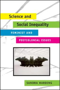 Cover for HARDING: Science and Social Inequality: Feminist and Postcolonial Issues. Click for larger image