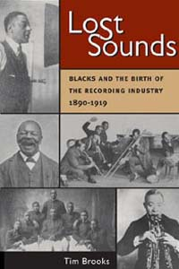 Cover for BROOKS: Lost Sounds: Blacks and the Birth of the Recording Industry, 1890-1919